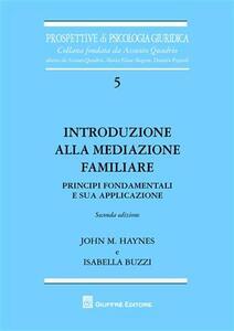 Introduzione alla mediazione familiare. Principi fondamentali e sua applicazione