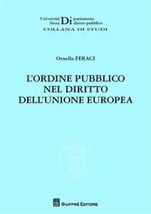 L' ordine pubblico nel diritto dell'Unione europea