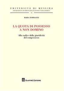 Libro La quota di possesso a non domino Maria Tommasini
