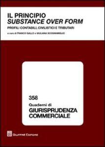 Libro Il principio substance over form. Profili contabili, civilistici e tributari