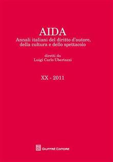 Promoartpalermo.it Aida. Annali italiani del diritto d'autore, della cultura e dello spettacolo (2011) Image