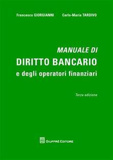 Secchiarapita.it Manuale di diritto bancario e degli operatori finanziari Image