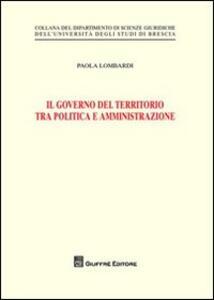 Il governo del territorio tra politica e amministrazione