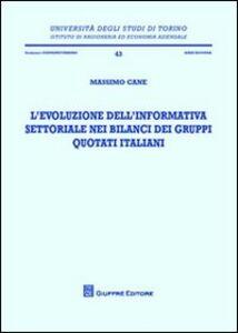 Libro L' evoluzione dell'informativa settoriale nei bilanci dei gruppi quotati italiani Massimo Cane