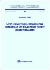 L' evoluzione dell'informativa settoriale nei bilanci dei gruppi quotati italiani