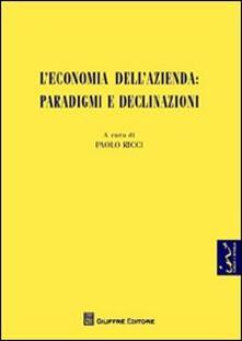 L economia dellazienda. Paradigmi e declinazioni.pdf