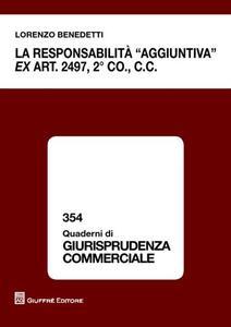 La responsabilità «aggiuntiva» ex art. 2497, 2° comma c.c.