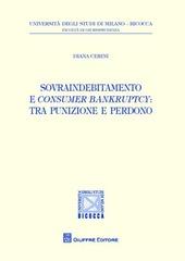 Sovraindebitamento e consumer bankruptcy. Tra punizione e perdono