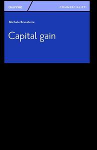 Foto Cover di Capital gain, Libro di Michele Brusaterra, edito da Giuffrè