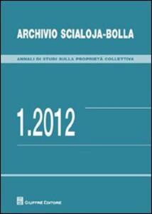 Archivio Scialoja-Bolla (2012). Vol. 1