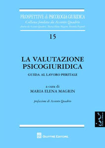 Libro La valutazione psicogiurica. Guida al lavoro peritale