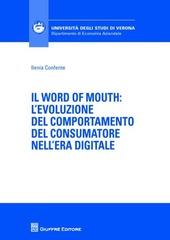 Il word of mouth. L'evoluzione del comportamento del consumatore nell'era digitale