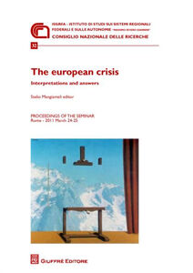 Libro The european crisi. Interpretations and answers. Proceedings of the Seminar (Roma, 24-25 marzo 2011)