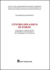 Centro dinamico di forze. I giustisti e l'innovazione scientifico-tecnologica fra liberalismo e autarchia