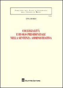 Foto Cover di Collegialità e ruolo presidenziale nella sentenza amministrativa, Libro di Anna Romeo, edito da Giuffrè