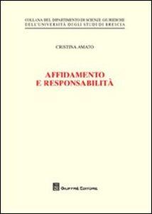 Libro Affidamento e responsabilità Cristina Amato