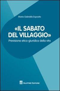 «Il sabato del villaggio». Previsione etico-giuridica della vita