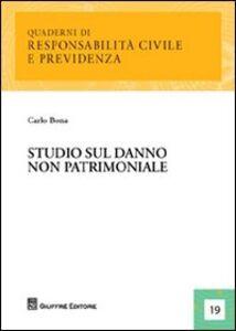 Foto Cover di Studio sul danno non patrimoniale, Libro di Carlo Bona, edito da Giuffrè