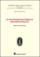 Il finanziamento pubblico dei partiti politici. Profili costituzionali