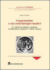 Cooperazione e raccordi intergovernativi. Le esperienze italiana e spagnola tra dimensione nazionale e Unione europea