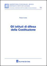 Gli istituti di difesa della Costituzione