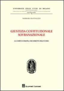 Giustizia costituzionale sovranazionale. La Corte europea dei diritti dell'uomo
