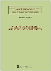 Libro Nullità dei contratti nell'intesa anticompetitiva Michele Onorato