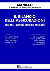 Libro Il bilancio delle assicurazioni secondo i principi contabili nazionali