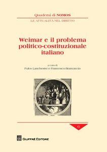 Libro Weimar e il problema politico-costituzionale italiano