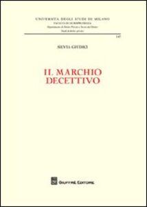 Foto Cover di Il marchio decettivo, Libro di Silvia Giudici, edito da Giuffrè