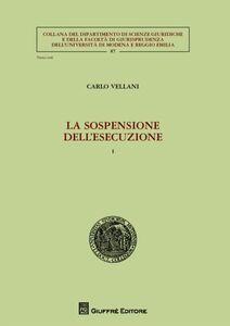 Libro La sospensione dell'esecuzione Carlo Vellani