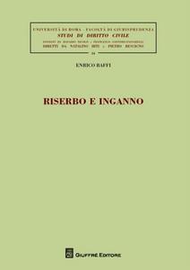Libro Riserbo e inganno Enrico Baffi