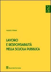 Lavoro e responsabilità nella scuola pubblica