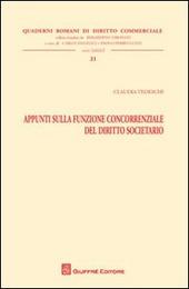 Appunti sulla funzione concorrenziale del diritto societario