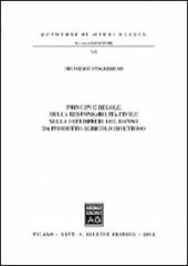 Principi e regole della responsabilità civile nella fattispecie del danno da prodotto agricolo difettoso