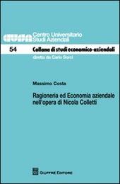 Ragioneria ed economia aziendale nell'opera di Nicola Colletti