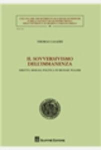 Foto Cover di Il sovversivismo dell'immanenza. Diritto, morale, politica in Michael Walzer, Libro di Thomas Casadei, edito da Giuffrè