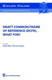 Draft common frame of reference (DCFR), what for?