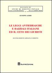 Le leggi antiebraiche e razziali italiane ed il ceto dei giuristi