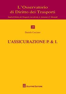 Foto Cover di L' assicurazione P. & I., Libro di Daniele Casciano, edito da Giuffrè
