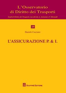 Libro L' assicurazione P. & I. Daniele Casciano