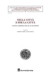 Nella città e per la città. I notai a Modena dal IX al XX secolo