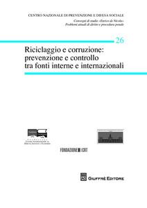 Libro Riciclaggio e corruzione. Prevenzione e controllo tra fonti interne e internazionali
