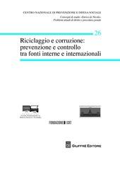 Riciclaggio e corruzione. Prevenzione e controllo tra fonti interne e internazionali