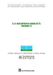 La responsabilità medica. Atti del Congresso (Milano, 20 novembre 2012)