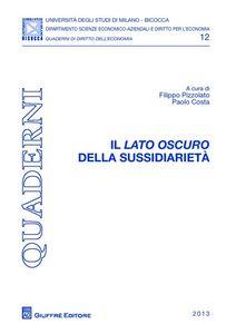 Libro Il lato oscuro della sussidiarietà