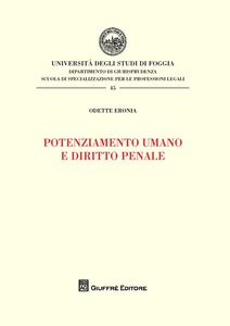 Libro Potenziamento umano e diritto penale Odette Eronia
