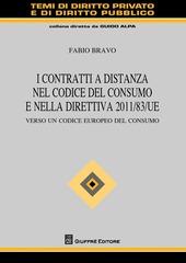 I contratti a distanza nel codice del consumo e nella direttiva 2011/83/UE. Verso un codice europeo del consumo