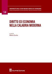 Libro Diritto ed economia nella Calabria moderna