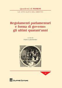 Foto Cover di Regolamenti parlamentari e forma di governo: gli ultimi quarant'anni, Libro di  edito da Giuffrè